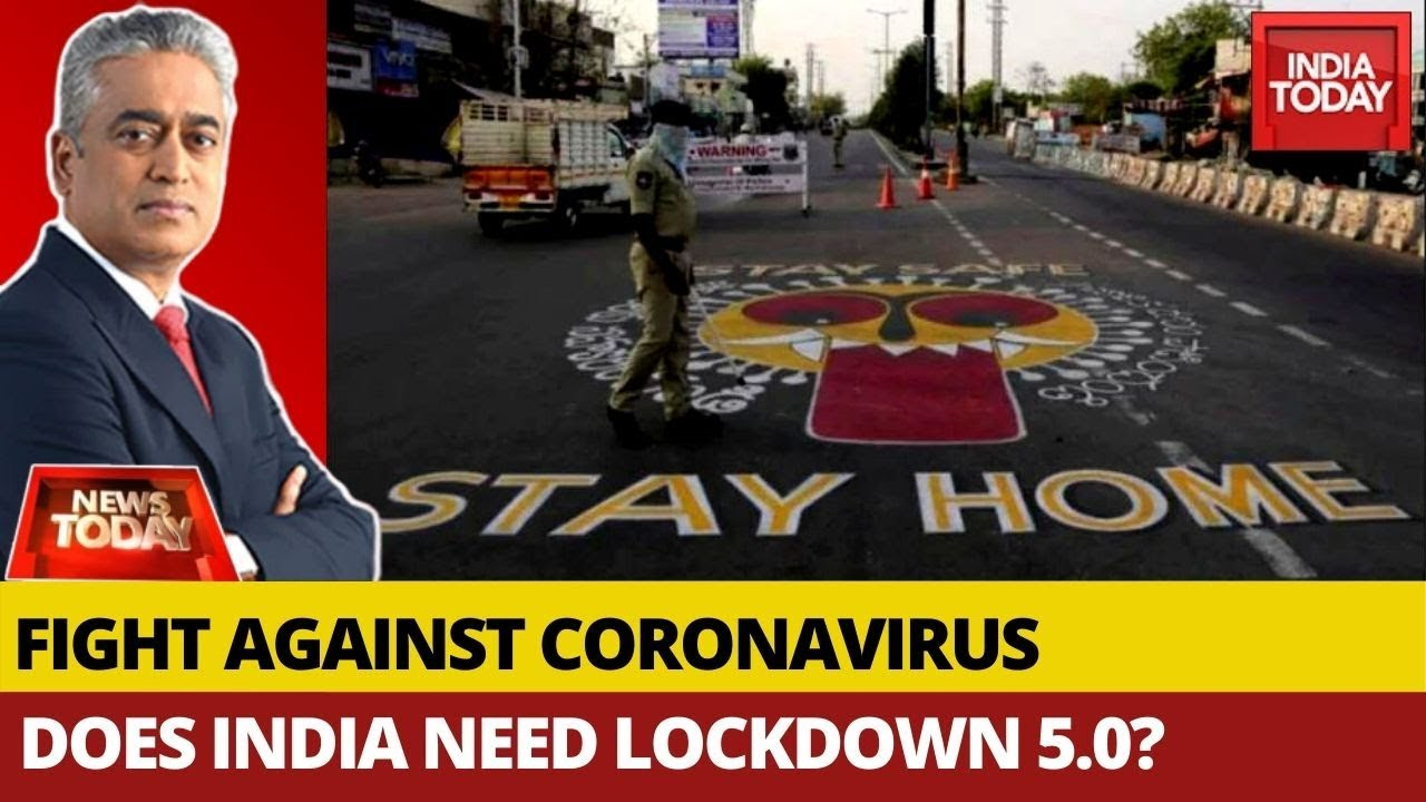 Covid 19 Does India Need Lockdown 5 0 News Today With Rajdeep Youtube