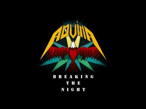 Aquilla - Breaking The Night