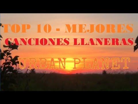 TOP 10 - MEJORES CANCIONES DEL FOLCLORE LLANERO