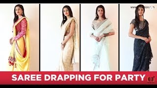 How to Wear Saree for Party | 4 Saree draping Styles for Party