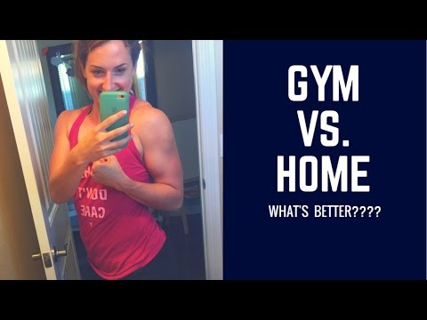 GYM WORKOUTS VS. HOME WORKOUTSWHAT IS BETTER?