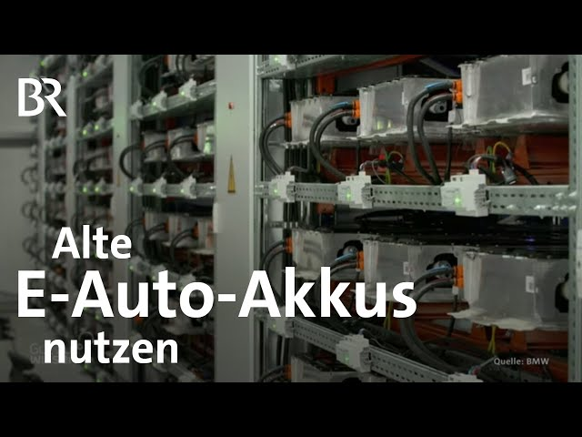 Akkus - Rohstoffe erhalten: Zweites Leben für E-Auto-Batterien | Gut zu wissen | BR