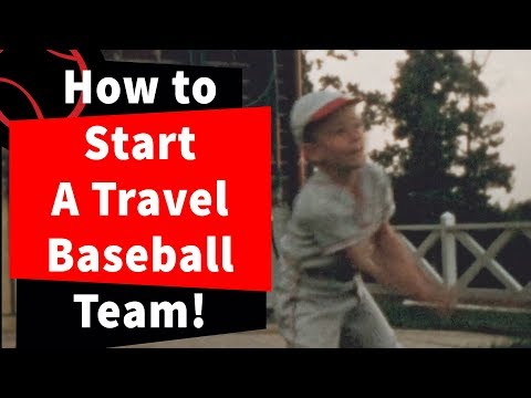 How To Start A Travel Baseball Team!