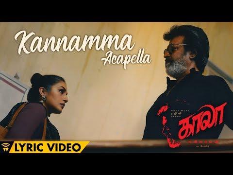 Kannamma - Acapella - Lyric Video | Kaala (Tamil) | Rajinikanth | Pa Ranjith | Santhosh Narayanan