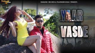 YAAR VASDE (OFFICIAL VIDEO) | MANPREET SRA | KING B CHOUHAN | DIAMOND RECORDS