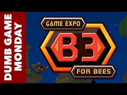 Dumb Game Bonus - B3 Game Expo for Bees