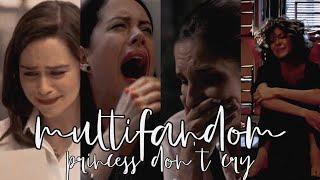 multifandom   princess don't cry