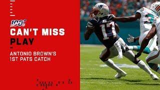 Antonio Brown's 1st Catch as a Patriot! Video