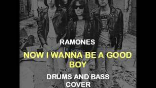 Ramones - Now I Wanna Be A Good Boy (Drums And Bass Backing Track Cover)