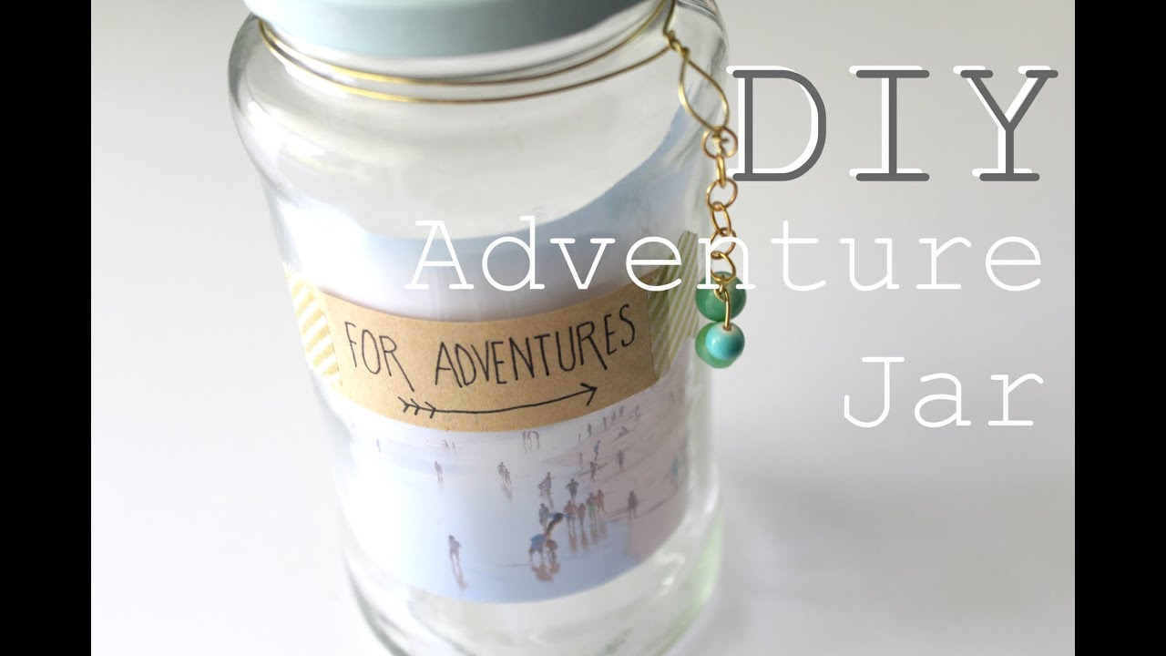 Diy adventure jar xostellaire youtube for Cute money saving jars