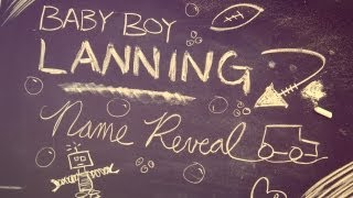 "Baby Boy Lanning Name Reveal - Chalkboard ""Draw My..."" Style"