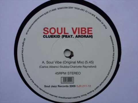 Cluekid ft. Arorah - Soul Vibe