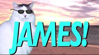 HAPPY BIRTHDAY JAMES! - EPIC CAT Happy Birthday Song