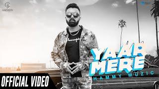 Mere Yaar (Hammy Muzic) Mp3 Song Download