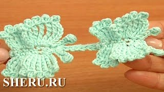 How to Crochet Butterflies Урок 57 Бабочки вязаные крючком