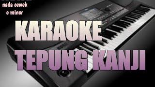 Download lagu KARAOKE TEPUNG KANJI(james ap) nada cewek e minor