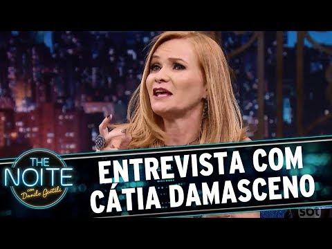Entrevista Com Cátia Damasceno | The Noite (21/08/17)