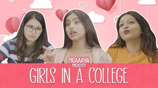 Girls In A College | Pataakha