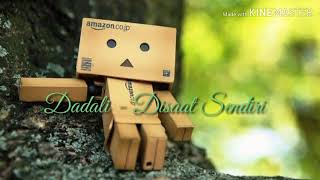 Dadali - Disaat Sendiri ~ With Lyric