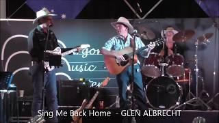 Sing Me Back Home - COVER SONG Glen Albrecht