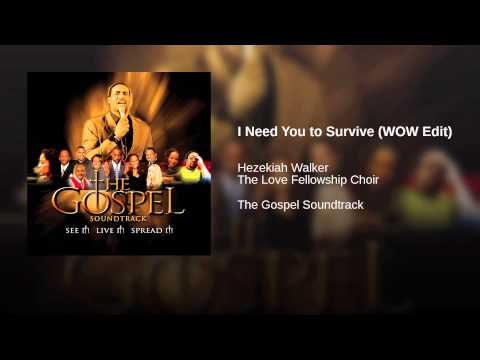 I Need You to Survive (WOW Edit)