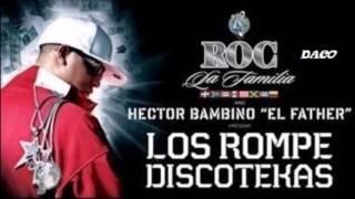 Ahora Son Mejor - Don Omar - Los Rompe Discotekas