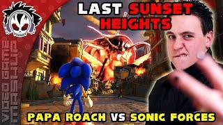Last Sunset Heights - Papa Roach vs Sonic Forces