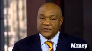 George Foreman's best money advice