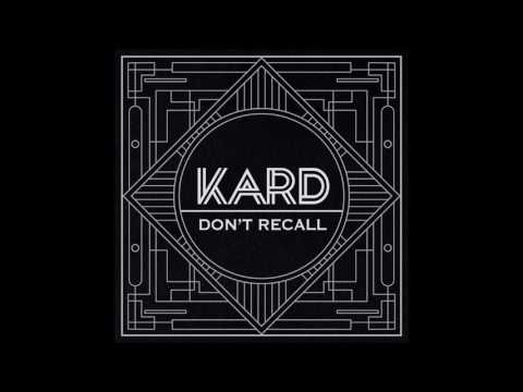 K.A.R.D - Don`t Recall [AUDIO]