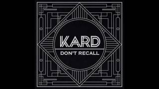 K A R D Don t Recall AUDIO