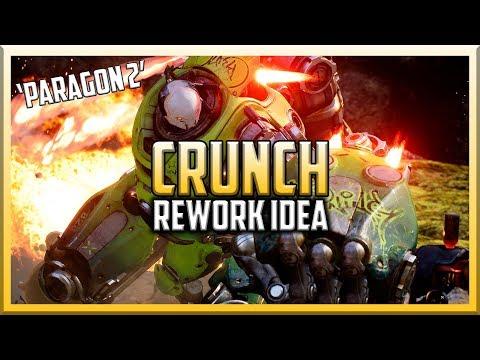 THE ABILITY CARRY CRUNCH!! 'Paragon 2' Rework Idea
