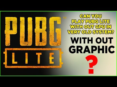 PUBG Lite Without Graphic? Can You Play?