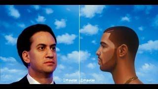 Drake x Ed Miliband