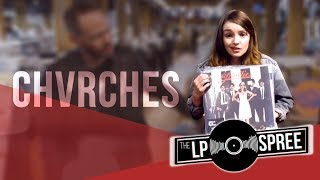 CHVRCHES flashback to their teen years with these classic records | The LP Spree