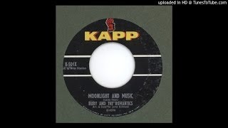 Ruby & the Romantics - Moonlight And Music - 1963