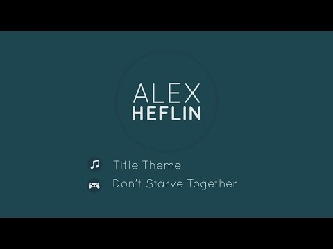 Title Theme - Don't Starve Together [Acoustic]