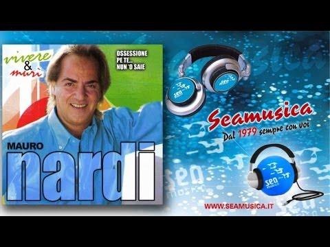 Mauro Nardi - Chella Ce O Vvo'
