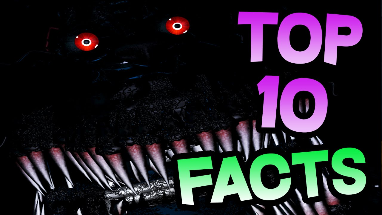 10 Facts About Fnaf