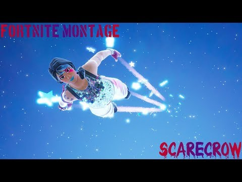 Fortnite Montage - Scarecrow