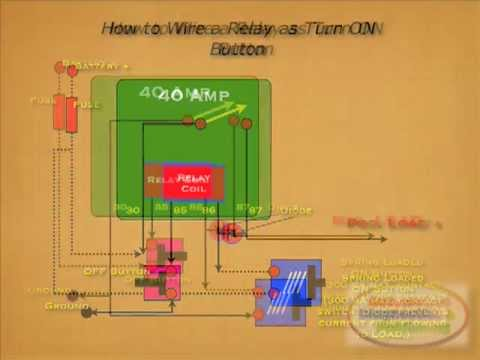 how to wire relay as on button youtube rh youtube com 5 Pin Relay Wiring Diagram Fuel Pump Relay Wiring Diagram