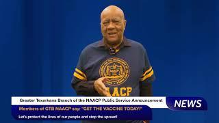 GREATER TEXARKANA BRANCH NAACP COVID-19 VACCINE CAMPAIGN               (April 2021)