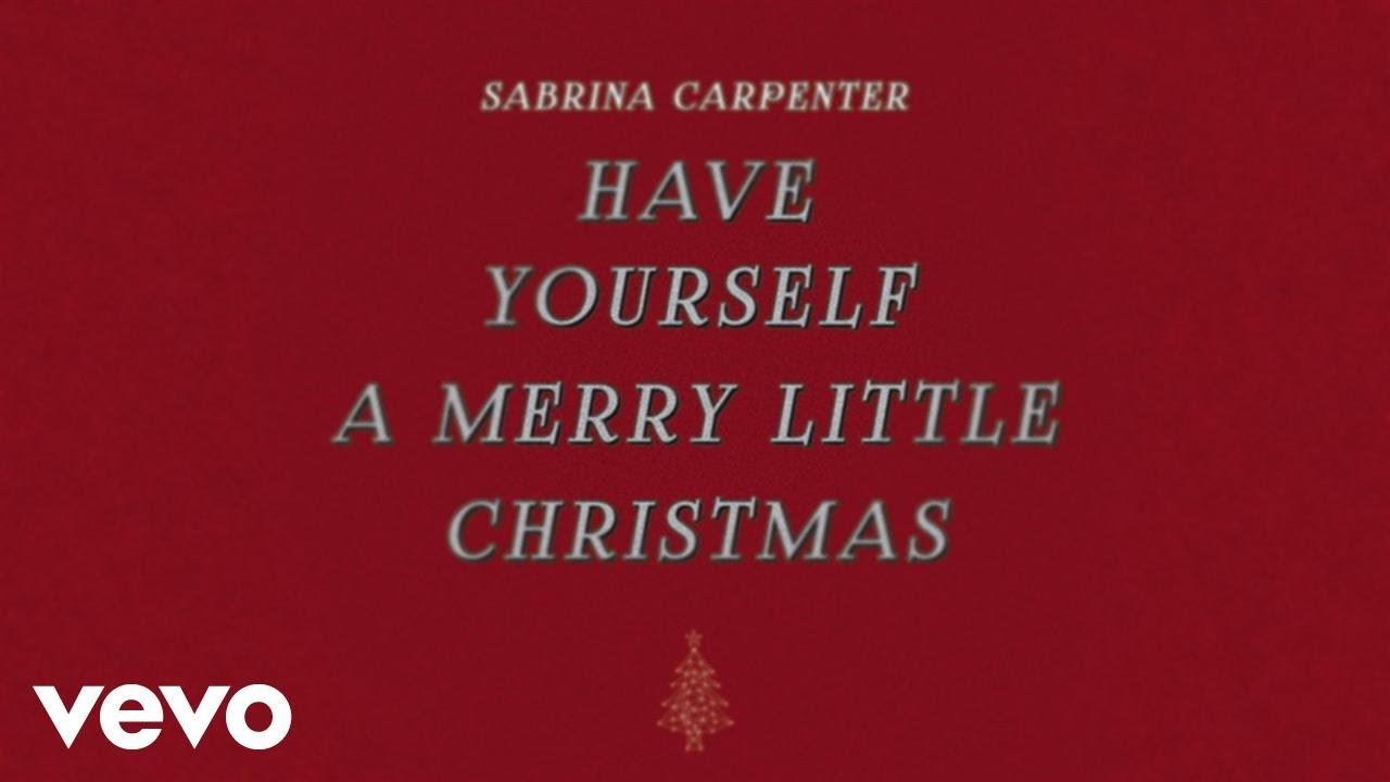 sabrina carpenter have yourself a merry little christmas audio only