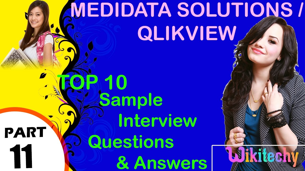 medidata solutions qlikview top most important interview medidata solutions qlikview top most important interview questions and answers for freshers