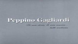 Peppino Gagliardi - La mia storia, la mia musica... tutto continua Vol. 1 [full album]