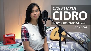 CIDRO - DIDI KEMPOT COVER BY DYAH NOVIA ( HD AUDIO )