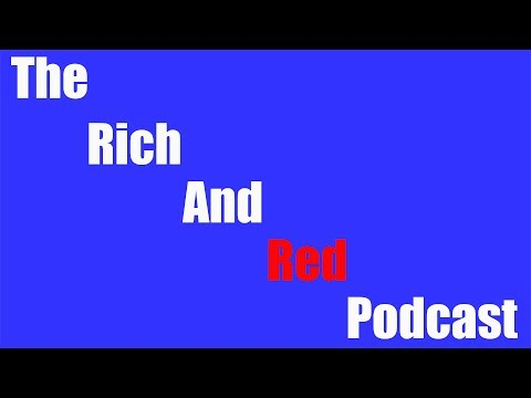 Rich And Red Ep 7: DSPGaming, WannaCry And Net Neutrality