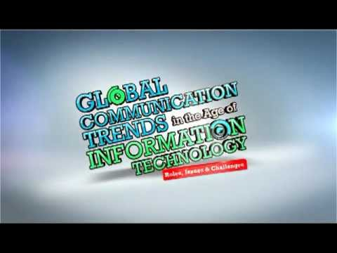 Global Communication Trends In The Age Of Information Communication Technology