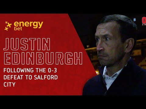 REACTION: Head Coach Justin Edinburgh following the 0-3 defeat to Salford City