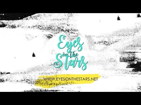 Eyes on The Stars' 2017