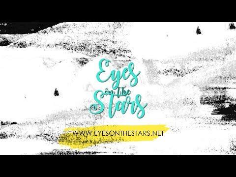 Eyes on The Stars' 2017